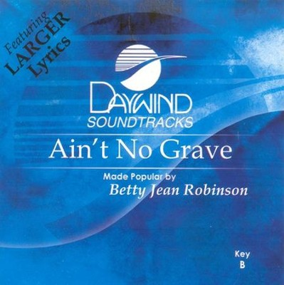 Ain't No Grave, Acc CD   -     By: B.J. Robison