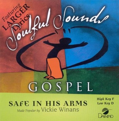 Safe In His Arms, Accompaniment CD   -     By: Vickie Winans