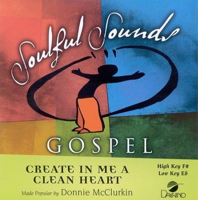 Create In Me A Clean Heart, Accompaniment CD   -     By: Donnie McClurkin