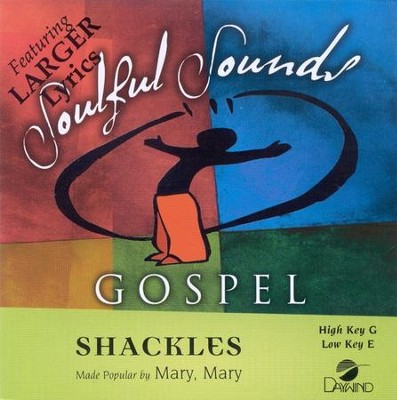 Shackles, Accompaniment CD   -     By: Mary Mary