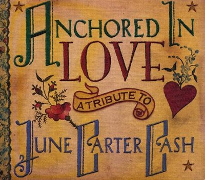 Anchored In Love: A Tribute to June Carter Cash  -     By: John Carter Cash
