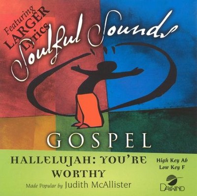 Hallelujah, You're Worthy, Accompaniment CD   -     By: Judith Christie McAllister