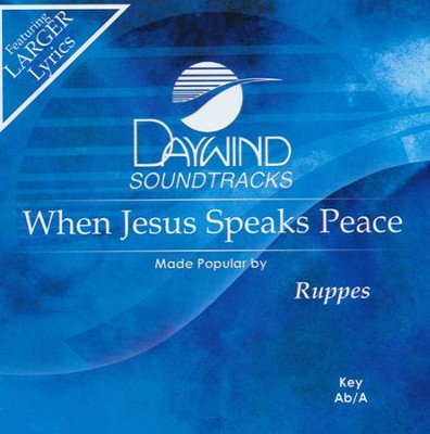 When Jesus Speaks Peace, Acc CD   -     By: The Ruppes