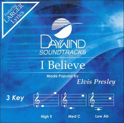 I Believe, Acc CD   -     By: Elvis Presley