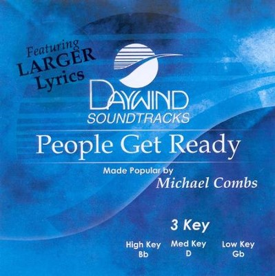 People Get Ready, Accompaniment CD   -     By: Michael Combs