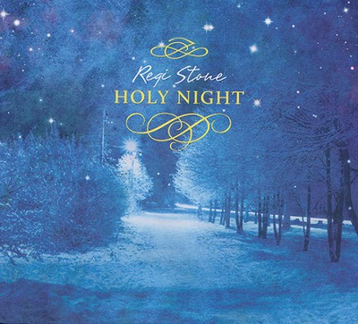Holy Night   -     By: Regi Stone