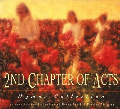 Hymns Collection, Compact Disc [CD]  -     By: 2nd Chapter of Acts