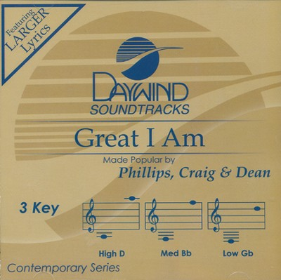 Great I Am   -     By: Phillips, Craig, and Dean