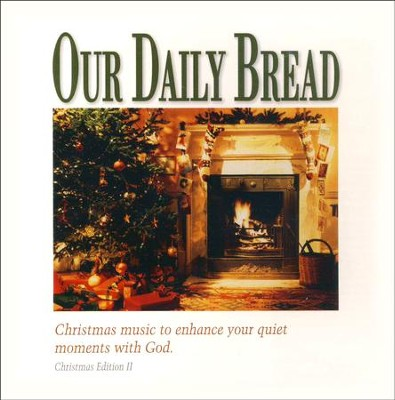 Our Daily Bread: A Christmas Eventide CD   -