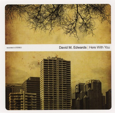 Here with You--CD   -     By: David M. Edwards