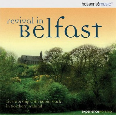 Revival In Belfast CD  -     By: Robin Mark