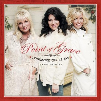Tennessee Christmas CD   -     By: Point of Grace