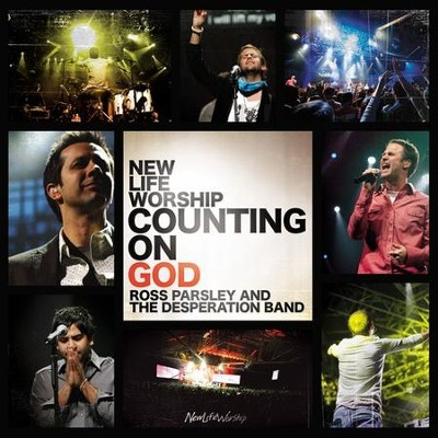 Counting On God CD   -     By: New Life Worship