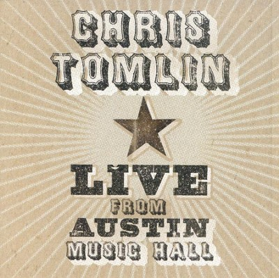 Live from Austin Music Hall, Compact Disc [CD]   -     By: Chris Tomlin