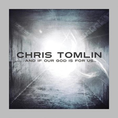 No Chains On Me  [Music Download] -     By: Chris Tomlin