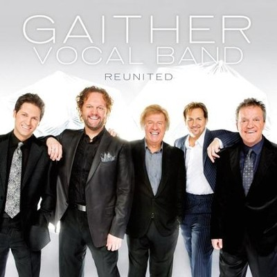 Reunited CD   -     By: Gaither Vocal Band