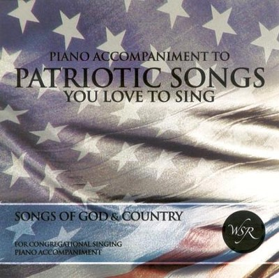 Patriotic Songs You Love To Sing, Accompaniment CD   -