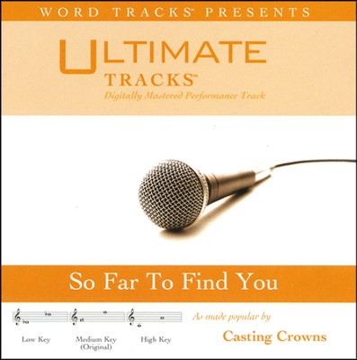 So Far To Find You - Medium Key Performance Track with Background Vocals  [Music Download] -