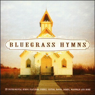 Bluegrass Hymns   -     By: Various Artists
