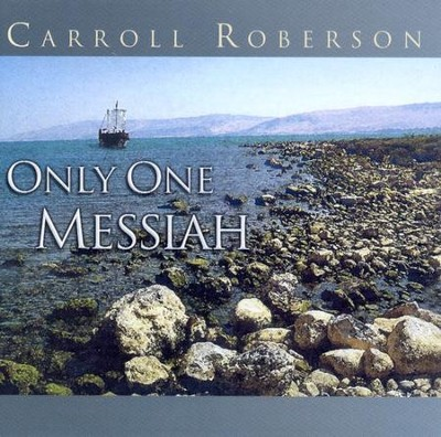 Only One Messiah CD   -     By: Carroll Roberson
