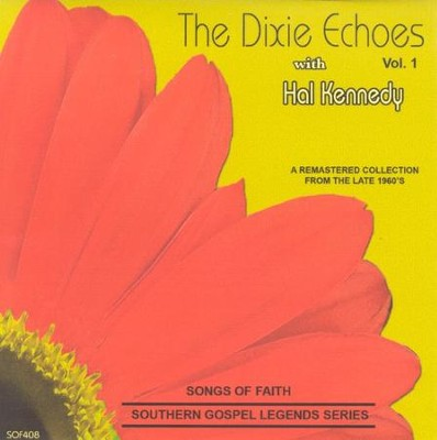 The Dixie Echoes, Volume 1 CD   -