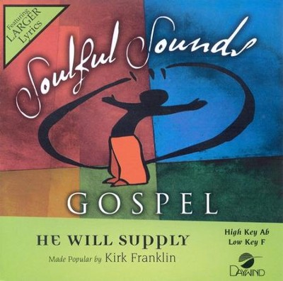 He Will Supply, Accompaniment CD   -     By: Kirk Franklin