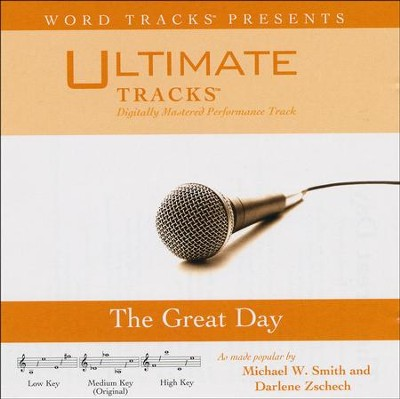 The Great Day, Acc CD    -     By: Michael W. Smith, Darlene Zschech