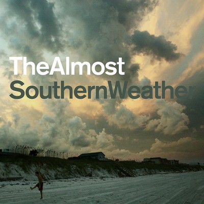 Southern Weather CD  -     By: The Almost