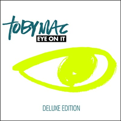 Eye On It (Deluxe Edition)   -     By: tobyMac
