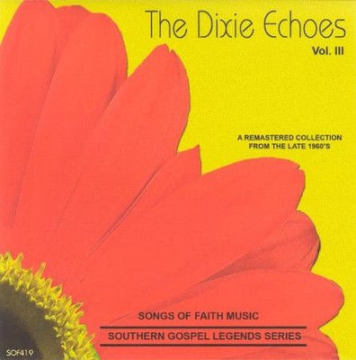 The Dixie Echoes, Volume 3 CD   -