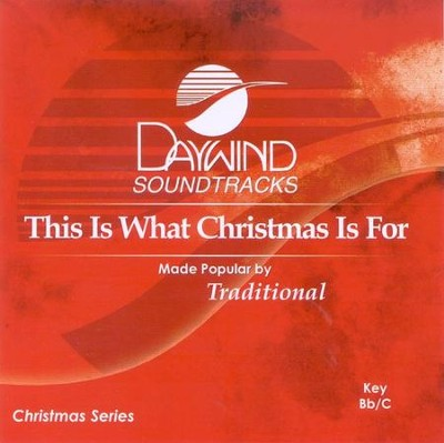This Is What Christmas Is For, Accompaniment CD   -