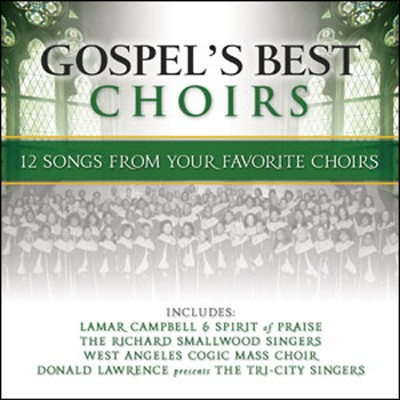 Gospel's Best Choirs (Green)   -     By: Various Artists