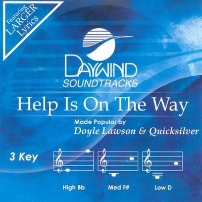 Help Is On The Way, Accompaniment CD   -     By: Doyle Lawson