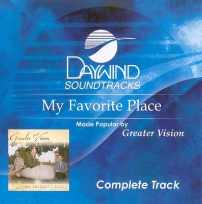 My Favorite Place, Complete CD Tracks   -     By: Greater Vision