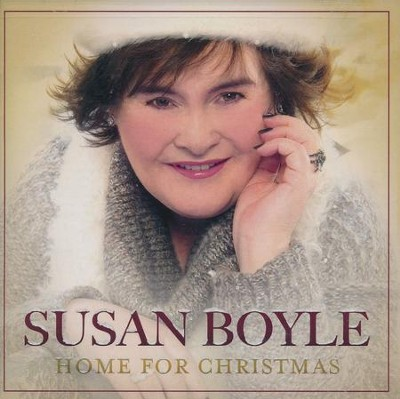 Home for Christmas   -     By: Susan Boyle