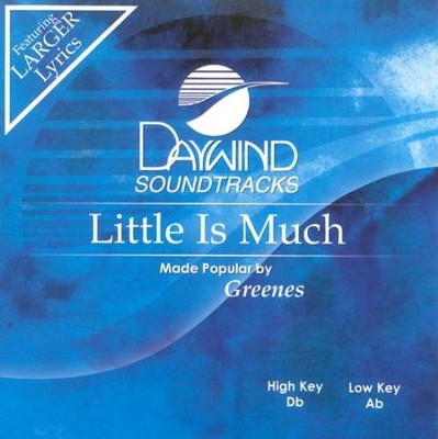 Little Is Much, Accompaniment CD   -     By: The Greenes