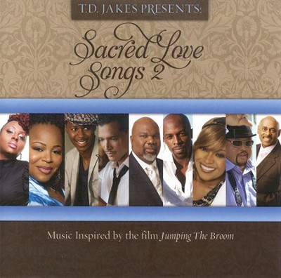 Sacred Love Songs 2 CD   -     By: T.D. Jakes