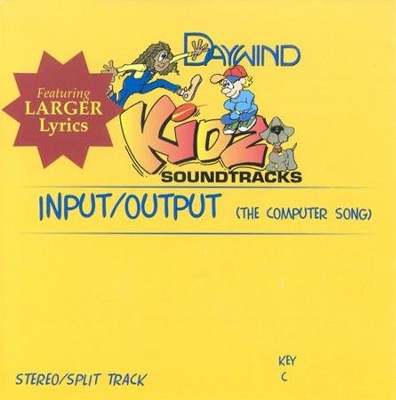 Input/Output (The Computer Song), Accompaniment CD   -