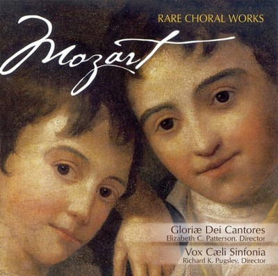 Mozart: Rare Choral Works CD   -     By: Gloriae Dei Cantores
