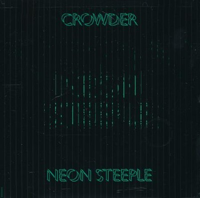 Neon Steeple   -     By: Crowder