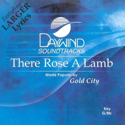 There Rose A Lamb, Accompaniment CD   -     By: Gold City