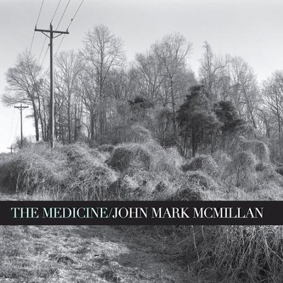 The Medicine CD   -     By: John Mark McMillan