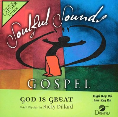 God Is Great   -     By: Ricky Dillard