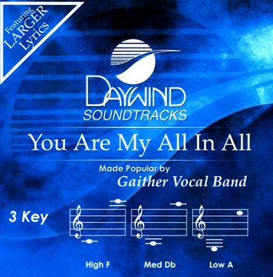 You Are My All In All, Acc CD    -     By: Gaither Vocal Band