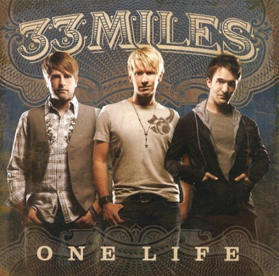 One Life CD   -     By: 33Miles