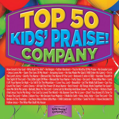 Top 50 Kids' Praise! Company  [Music Download] -     By: Kids Praise Co.