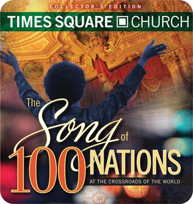 Times Square Church: The Song of 100 Nations, 3 CDs   -     By: Various Artists
