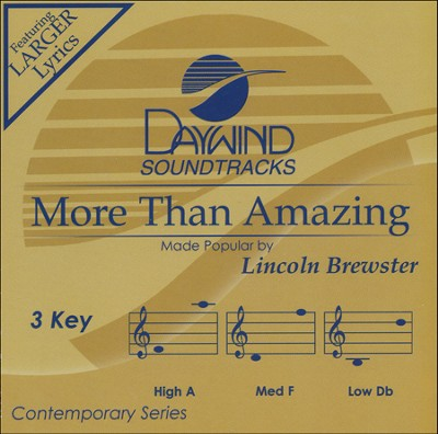 More Than Amazing, Acc CD    -     By: Lincoln Brewster