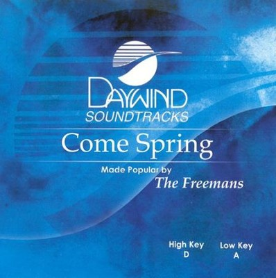 Come Spring, Accompaniment CD   -     By: The Freemans