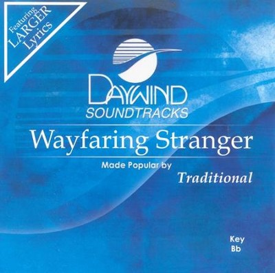 Wayfaring Stranger, Accompaniment CD   -     By: Walt Mills